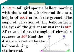 Application of Trigonometry – Height and Distance.